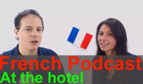 French Podcast. At the hotel