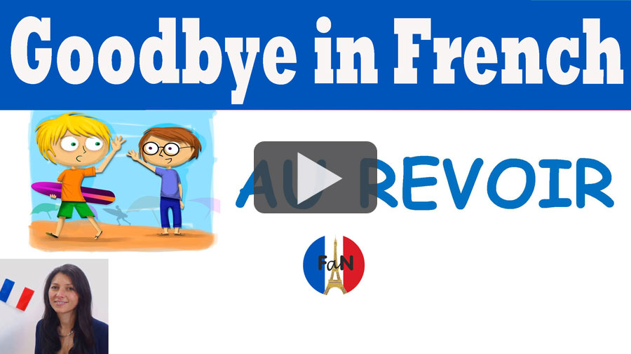 Goodbye in French
