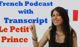 French podcast with transcript – Le Petit Prince
