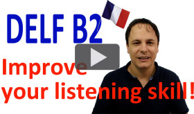 DELF B2 Improve your French Listening skill