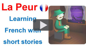 Learning French with short stories: La Peur
