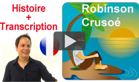 Learning French with short stories: Robinson Crusoe