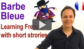 Learn French with French stories : Barbe Bleue